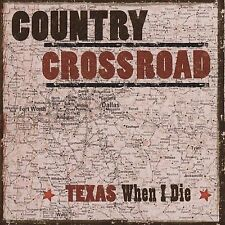 Texas When I Die by Various Artists (CD, Sep-2005, C...