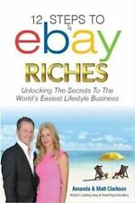 #1 -2015 BOOK MOST POPULAR 12 Steps to ebay Riches: Unlock the Secrets revealed