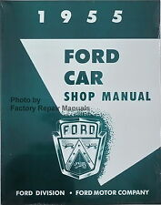 1955 Ford Customline Fairlane Mainline Thunderbird Shop Service Repair Manual