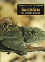 Panorama de la vie animale. les mystères du monde animal.