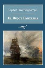 El Buque Fantasma by Capitán Frederick Marryat (2014, Paperback)