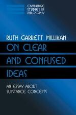 Cambridge Studies in Philosophy: On Clear and Confused Ideas : An Essay about...