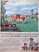 PUBLICITÉ DE PRESSE 1958 LAIT GLORIA LE MEILLEUR LAIT NATUREL  - ADVERTISING