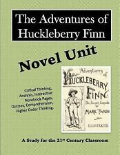 The Adventures of Huckleberry Finn Novel Unit by Elizabeth Chapin-Pinotti...