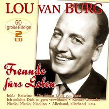 LOU VAN BURG - FREUNDE FÜRS LEBEN-50 GROßE ERFOLGE 2 CD NEU