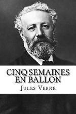 Cinq Semaines en Ballon by Jules Verne (2014, Paperback)