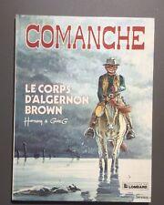 Comanche n°10. Le corps d'Algernon Brown. Lombard EO 1983. Très bel état