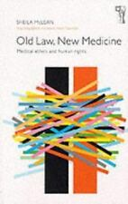 Old Law, New Medicine: Medical Ethics and Human Rights-ExLibrary