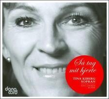 Sa tag mit hjerte - Tina Kibert, soprano, New Music