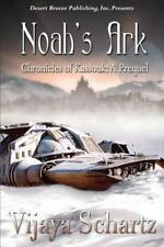 Noah's Ark Prequel by Vijaya Schartz (2013, Paperback)