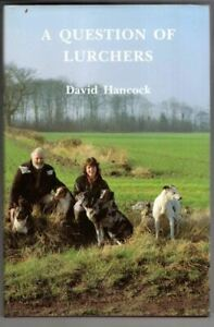 Question of Lurchers, A : David Hancock