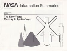 NASA information summaries The early Years Mercury Apollo Soyuz Pamphlet 1985
