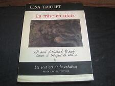 """Elsa TRIOLET: la mise en mots. Skira """"les sentiers de la création"""""""