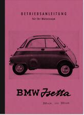BMW Isetta 250 300 ccm Bedienungsanleitung Betriebsanleitung Handbuch Manual