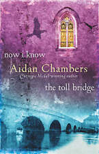 Now I Know & The Toll Bridge: AND The Toll Bridge (The Dance Sequence), Aidan Ch