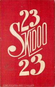 1907 ADVERTISING POSTCARD: 23 SKIDOO - 23