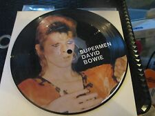 """David Bowie  limited 7"""" 45 picture disc,      Superman/space oddity  new"""