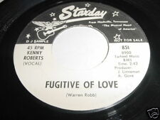 KENNY ROBERTS - FUGITIVE OF LOVE - 45 COUNTRY PROMO
