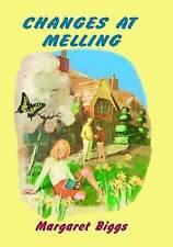 MARGARET BIGGS:-  Changes at Melling
