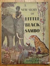 1932 A NEW STORY OF LITTLE BLACK SAMBO Pictures By Juanita Bennett