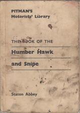 HUMBER HAWK SNIPE SUPER SNIPE PULLMAN & IMPERIAL 1946-63 OWNERS REPAIR HANDBOOK