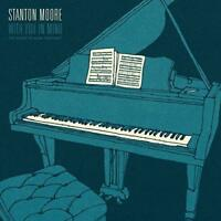 Stanton Moore - With You In Mind (NEW CD)