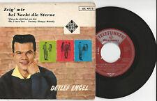 """DETLEF ENGEL """"Zeig mir die Nacht der Sterne""""  7"""" Single EP Füllschrift UX 4972"""