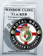 ROYAL NAVY - HMS QUEEN ELIZABETH, WINDOW CLING STICKER  8.7cm Diameter
