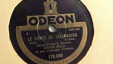 Dajos Bela - 78rpm single 12-inch – Odeon #170.090 Le Conte De Luxembourg