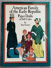 American Family Of The Early Republic Paper Dolls Book Tom Tierney Uncut~Nice!