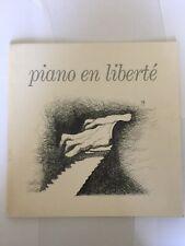 Piano en liberté. Signé par P. Dévoyons, F.-J. Thiollier, %. Solal, B. Rigutto