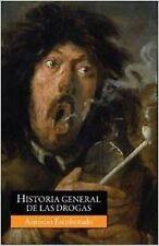 Historia general de las drogas. NUEVO. Envío URGENTE. SOCIOLOGIA (IMOSVER)