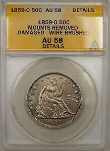 1859-O Seated Liberty Silver Half Dollar 50c Coin ANACS AU 58 Damaged