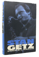 Donald L. Maggin Stan Getz STAN GETZ  A Life in Jazz 1st Edition 1st Printing