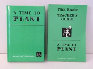 A Time To Plant Fifth Reader Rod and Staff Student/Teacher's Guide 1991 Grade 5