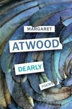 Dearly: Poems by Margaret Atwood: Used