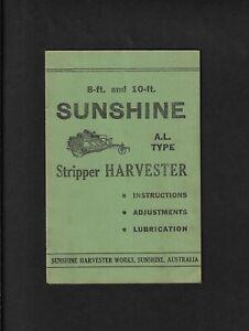 SUNSHINE AL TYPE STRIPPER  HARVESTER OPERATING INSTRUCTIONS