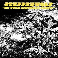 STEPPENWOLF At Your Birthday Party CD