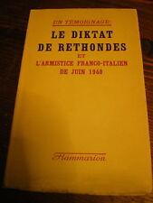 Le diktat de Rethondes et l'armistice Franco/Italien de 1940 WWII guerre 39/45