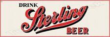 """DRINK STERLING BEER 6"""" x 18"""" METAL SIGN"""