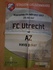 Wedstrijd Affiche Football match FC Utrecht v AZ Alkmaar 28-02-2007 KNVB