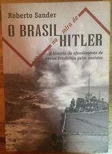 O Brasil Na Mira De Hitler by Roberto Sander (paperback)