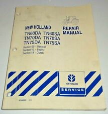 "New Holland TN60DA/SA TN70DA/SA TN75DA/SA Tractor ""ENGINE &CLUTCH"" Repair Manual"