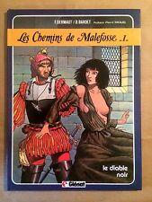 LES CHEMINS DE MALEFOSSE - T1 : Le diable noir - (R 1a)
