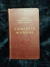 Concrete Manual U.S. Department of  the Interior Bureau of Reclamation 1955
