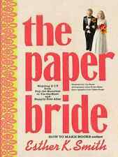 THE PAPER BRIDE HOW TO RECEPTION CRAFT BOOK INTERIOR DECORATOR WEDDING PLANNER