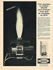 PUBLICITE ADVERTISING 094  1965  SACAR   bruleurs  chauffage