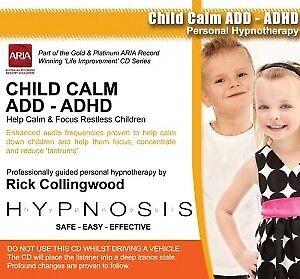 Hypnosis - Child Calm ADD & ADHD (CD) Rick Collingwood
