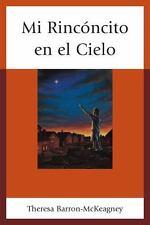 MI RINC=NCITO EN EL CIELO / MY LITTLE CORNER OF THE SKY - BARRON-MCKEAGNEY, THER