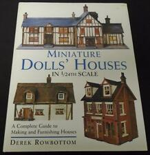 Miniature Dolls' Houses In 1/24th Scale Derek Rowbottom 1999 Hardcover HC